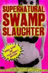 Supernatural Swamp Slaughter Movie Streaming Online
