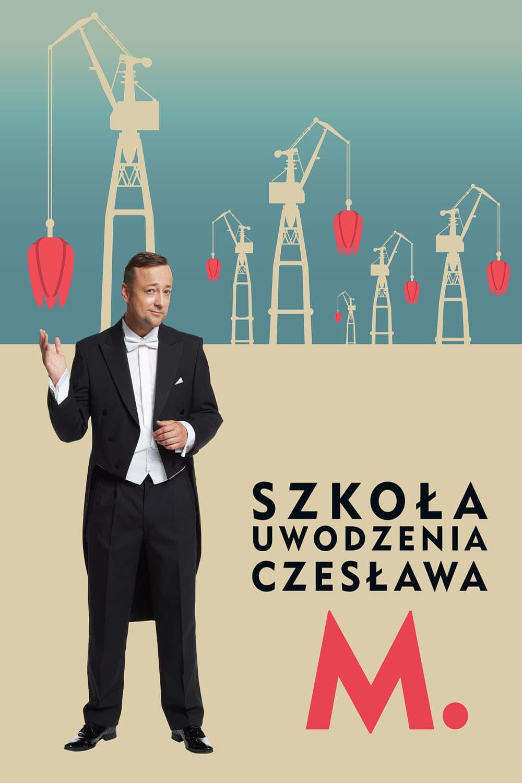 Szkoła uwodzenia Czesława M. Movie Streaming Online