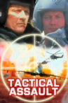 Tactical Assault Movie Streaming Online