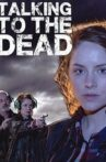 Talking to the Dead Movie Streaming Online