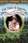 Tall Tales & Legends: Johnny Appleseed Movie Streaming Online