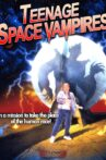 Teenage Space Vampires Movie Streaming Online