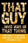 That Guy... Who Was in That Thing Movie Streaming Online