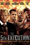 The 5th Execution Movie Streaming Online