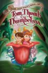 The Adventures of Tom Thumb & Thumbelina Movie Streaming Online