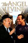 The Angel Levine Movie Streaming Online