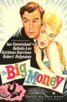 The Big Money Movie Streaming Online