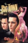 The Big Town Movie Streaming Online