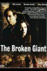 The Broken Giant Movie Streaming Online