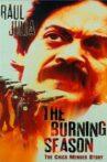The Burning Season Movie Streaming Online