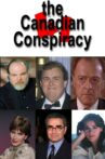 The Canadian Conspiracy Movie Streaming Online