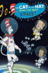The Cat In The Hat Knows A Lot About Space! Movie Streaming Online