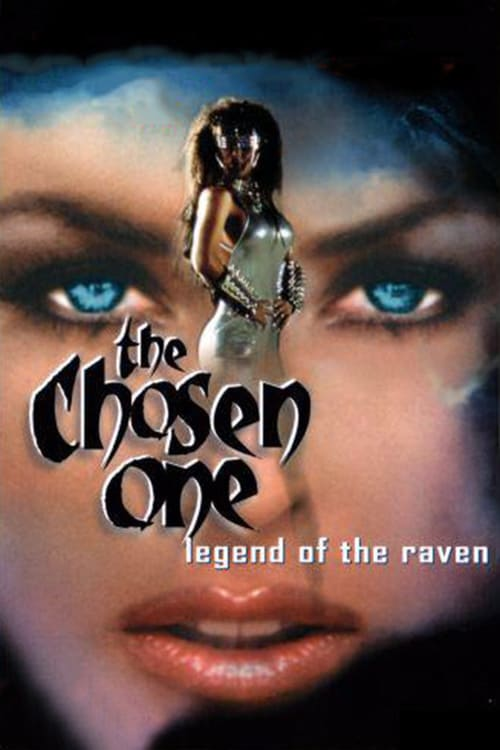 The Chosen One: Legend of the Raven Movie Streaming Online