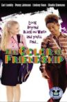 The Color of Friendship Movie Streaming Online