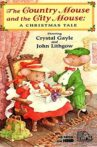 The Country Mouse & the City Mouse: A Christmas Tale Movie Streaming Online