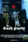 The Dark Party Movie Streaming Online