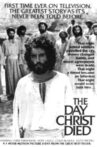The Day Christ Died Movie Streaming Online