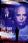 The Day Reagan Was Shot Movie Streaming Online