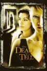 The Dead Will Tell Movie Streaming Online