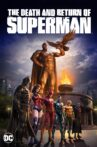 The Death and Return of Superman Movie Streaming Online