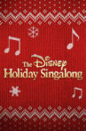 The Disney Holiday Singalong Movie Streaming Online
