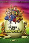 The Easter Egg Adventure Movie Streaming Online