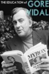 The Education of Gore Vidal Movie Streaming Online