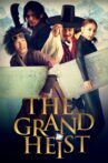 The Grand Heist Movie Streaming Online