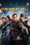The Great Wall Movie Streaming Online