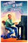 The House of Blue Leaves Movie Streaming Online