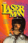 The Laser Man Movie Streaming Online
