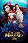 The Little Mermaid Live! Movie Streaming Online