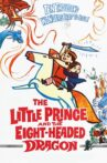 The Little Prince and the Eight-Headed Dragon Movie Streaming Online