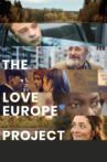 The Love Europe Project Movie Streaming Online