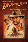 The Making of 'Indiana Jones and the Last Crusade' Movie Streaming Online