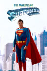 The Making of 'Superman: The Movie' Movie Streaming Online