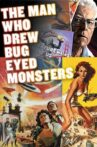 The Man Who Drew Bug-Eyed Monsters Movie Streaming Online