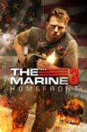 The Marine 3: Homefront Movie Streaming Online