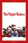 The Night Before Movie Streaming Online