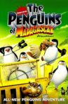 The Penguins of Madagascar Movie Streaming Online