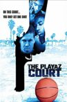 The Playaz Court Movie Streaming Online