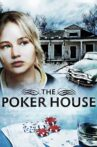 The Poker House Movie Streaming Online