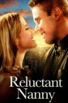 The Reluctant Nanny Movie Streaming Online