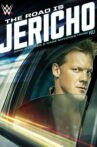 The Road is Jericho: Epic Stories and Rare Matches from Y2J Movie Streaming Online
