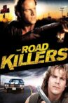The Road Killers Movie Streaming Online