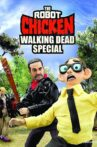 The Robot Chicken Walking Dead Special: Look Who's Walking Movie Streaming Online