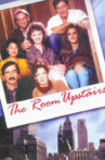 The Room Upstairs Movie Streaming Online