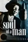 The Soul of a Man Movie Streaming Online