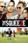 The Squeeze Movie Streaming Online