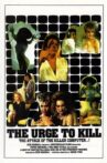 The Urge to Kill Movie Streaming Online
